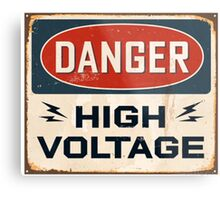 DANGER: HIGH VOLTAGE - T-shirt, pillow, cover, skin & others Metal Print