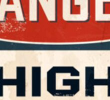 DANGER: HIGH VOLTAGE - T-shirt, pillow, cover, skin & others Sticker