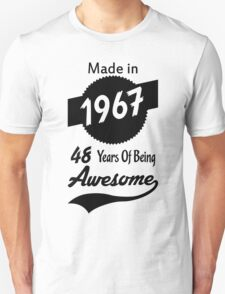 Made In 1967, 48 Years Of Being Awesome T-Shirt