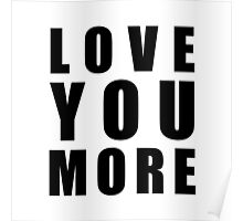 Love You More Poster