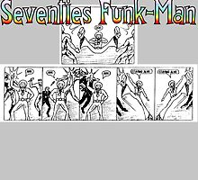 Seventies Funk-Man by kerchow