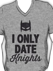 I Only Date Knights T-Shirt