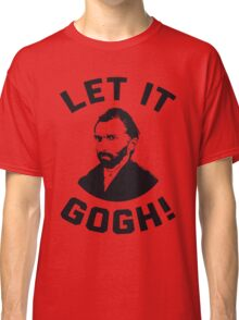 Let It Gogh Classic T-Shirt