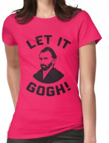 Let It Gogh Womens Fitted T-Shirt