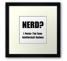 Nerd Badass Framed Print