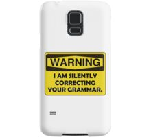 Warning Grammar Samsung Galaxy Case/Skin
