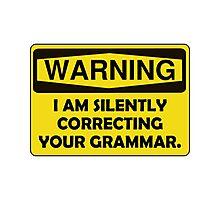 Warning Grammar Photographic Print