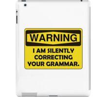 Warning Grammar iPad Case/Skin