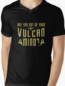 Are You Out Of Your Vulcan Mind? Mens V-Neck T-Shirt