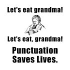 Punctuation Saves Lives by AmazingMart