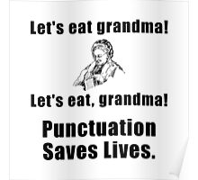 Punctuation Saves Lives Poster