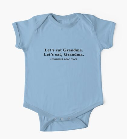 Let's eat Grandma One Piece - Short Sleeve