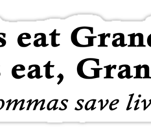Let's eat Grandma Sticker