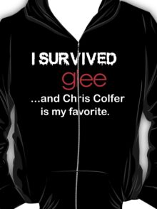 I survived glee...and Chris Colfer is my favorite. T-Shirt