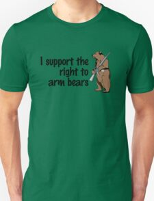 I support the right to arm bears Unisex T-Shirt