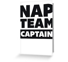 Nap Team Captain Greeting Card