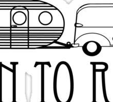 Born to Roam- 1940's Panel Van & Airfloat in Black Sticker
