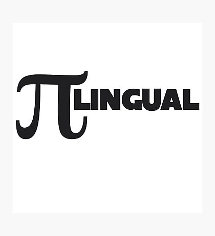PI lingual Photographic Print