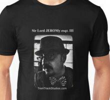 Sir Lord JEROMy esqr. III Unisex T-Shirt