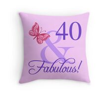 Fabulous 40th Birthday For Her Throw Pillow