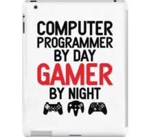 Computer Programmer by Day Gamer by Night iPad Case/Skin