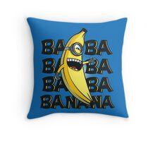 ba ba bananas Throw Pillow