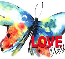 Love Does Butterfly by johndunn