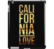 California love  iPad Case/Skin