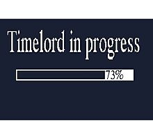 Timelord in progress Photographic Print