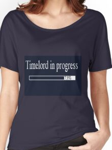 Timelord in progress Women's Relaxed Fit T-Shirt