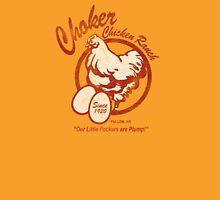 Choker Chicken Ranch Unisex T-Shirt