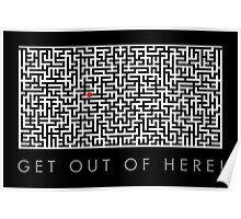 Get out of here! Poster