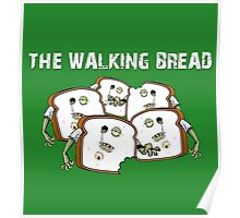 The Walking Bread Poster