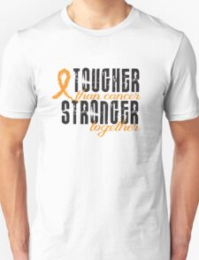 Tougher than cancer. Stronger together. Unisex T-Shirt