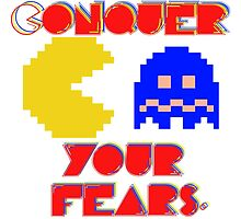 Conquer Your Fears! by thedailygeek
