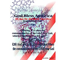 God Has Blessed America has has has  hassssssssss Photographic Print