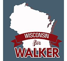 Wisconsin for Walker Photographic Print