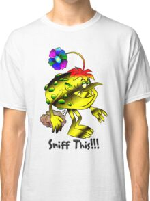 Sniff This Classic T-Shirt