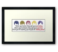A Prodigy, a Genius, an Ordinary Person Framed Print