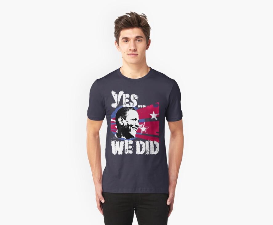 Barack Obama - Yes We DID! by MVP1