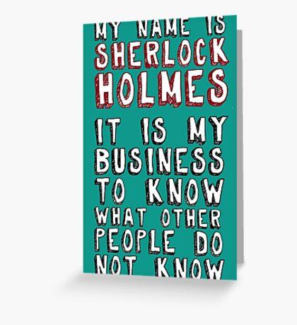 My name is Sherlock Holmes Greeting Card