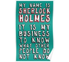 My name is Sherlock Holmes Poster