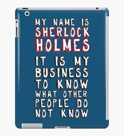 My name is Sherlock Holmes iPad Case/Skin