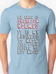 My name is Sherlock Holmes Unisex T-Shirt