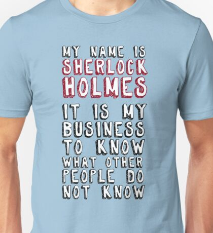 My name is Sherlock Holmes Unisex T-Shirt