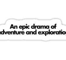 An Epic Drama Sticker