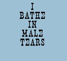 I BATHE IN MALE TEARS Womens Fitted T-Shirt