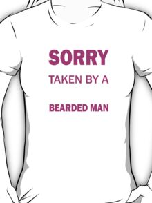 Taken By Sexy Bearded Man T-Shirt