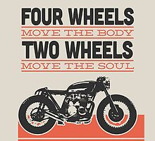 four wheels moves the body two wheels moves the soul by saulhudson32