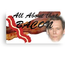All about that Bacon! Metal Print